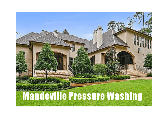 mandeville pressure washing