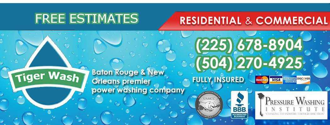 Tiger Wash – Pressure Washing New Orleans & Baton Rouge, LA